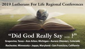 Lutherans For Life Regional Conference