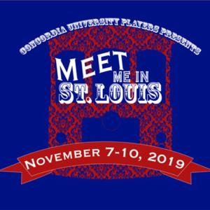 Concordia Theater Presents: Meet Me In St. Louis