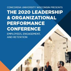 The 2020 Leadership and Organizational Performance Conference