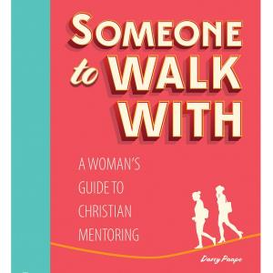 Bible Study: Someone to Walk With