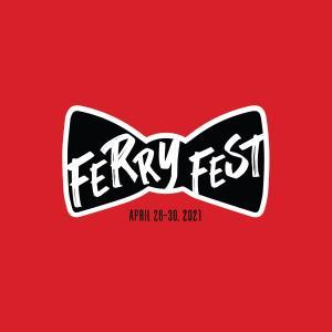 Ferry Fest: Ferry Fri-yay