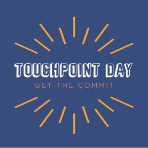 Touchpoint Day: Get the Commit